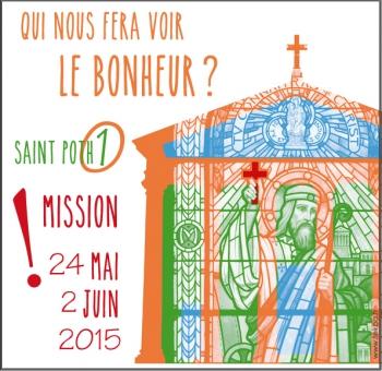 saint pothin, saintpo1croyable, mission2015, lyon, diocèse de lyon, t-shirts, magnets, charte graphique, 10 jours de st pothin, qui nous fera voir le bonheur